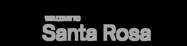 Santa Rosa Welcome